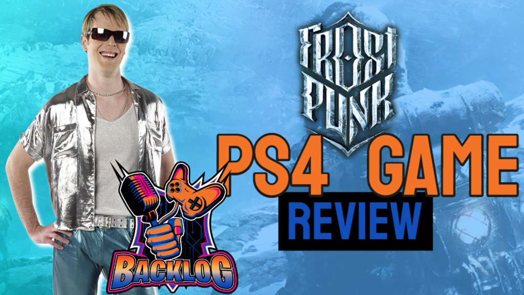 Frost Punk PS4 Game #Review - Check out #backlogtime #GameReview below! @PS4 #Game Review provided by @BacklogTime - part of th e@BacklogNetwork http://www.thebacklogexposed.com/frost-punk-ps4-game-review/…