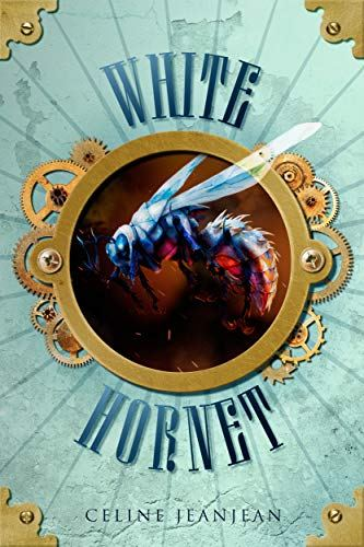 #Book 📖 Awesome of the Day: #Steampunk ⚙️ #Fantasy 'White Hornet' by @CelineJeanjean via @barbtaub #SamaBooks️ 📚