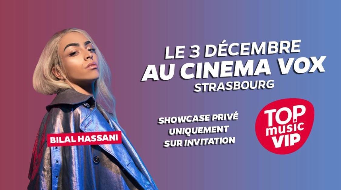 #INFO >>   BONSOIR STRASBOURG @iambilalhassani est l'artiste du prochain #TopMusicVIP !    Il sera le 3 décembre au Cinéma Vox de Strasbourg pour un showcase privé !   Pour gagner vos invitations, envoyez CONCERT par sms au 7 17 17 (2x0,75€ + prix d'un sms) pic.twitter.com/wl2O98qEnK