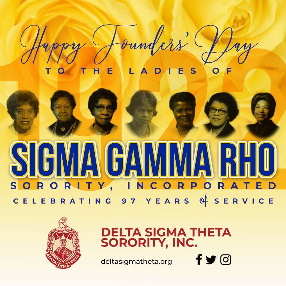 Happy Founders' Day to the Ladies of Sigma Gamma Rho!