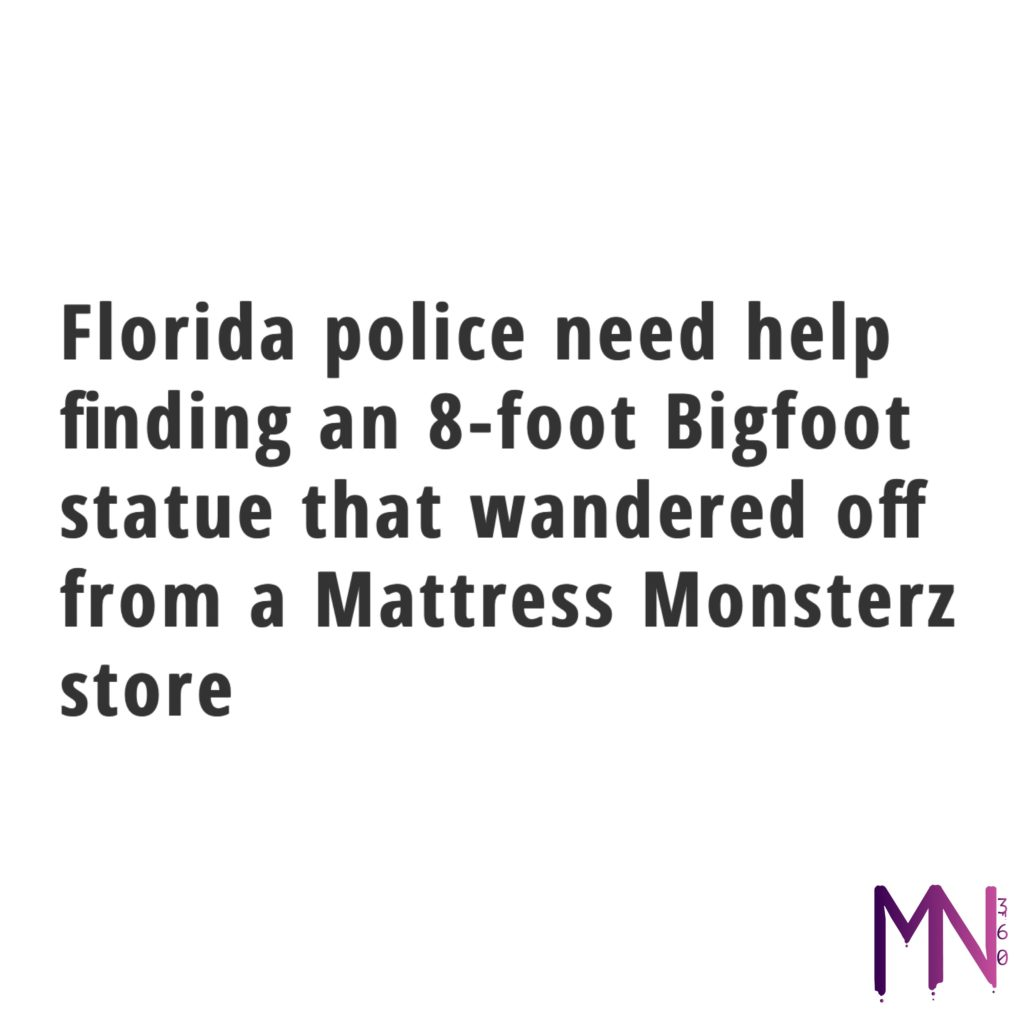 Florida police need help finding an 8-foot Bigfoot statue that wandered off from a Mattress Monsterz store #musicnews360 #cannabis #california #business #news #stocks #money #trump #democrats #nsfw