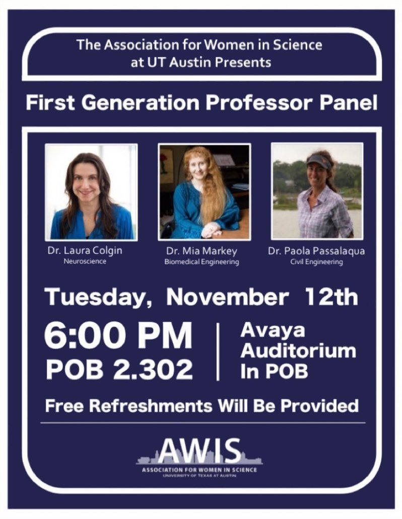 Check out today's panel, hosted by @AWISatUT, where @UTAustin professors who were #firstgen college graduates will share their unique experiences:  📅 Nov 12 ⏰ 6pm 📍 POB 2.302 Free refreshments provided #celebratefirstgen #firstgenforward