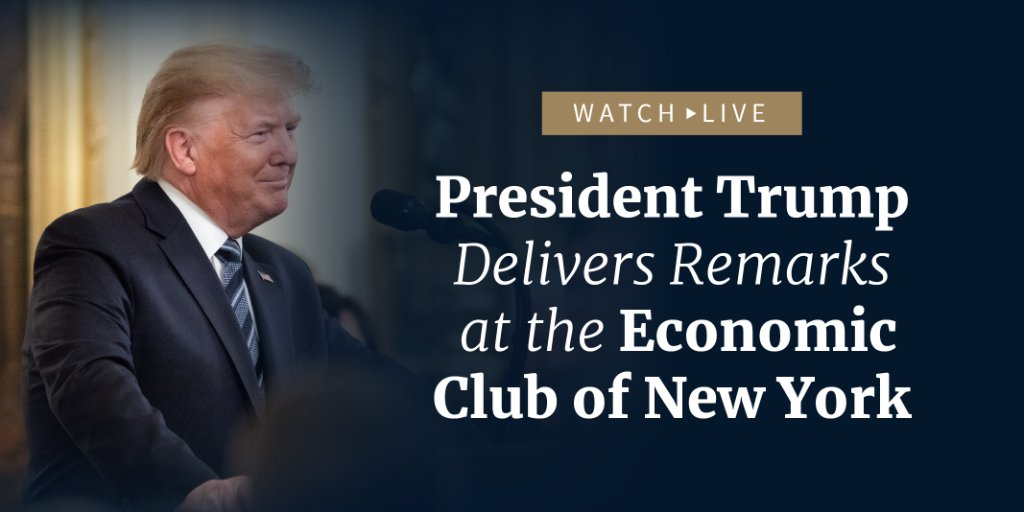 NEXT: President @realDonaldTrump delivers remarks at the Economic Club of New York! Watch LIVE at 12:00 p.m. ET: 45.wh.gov/RtVRmD