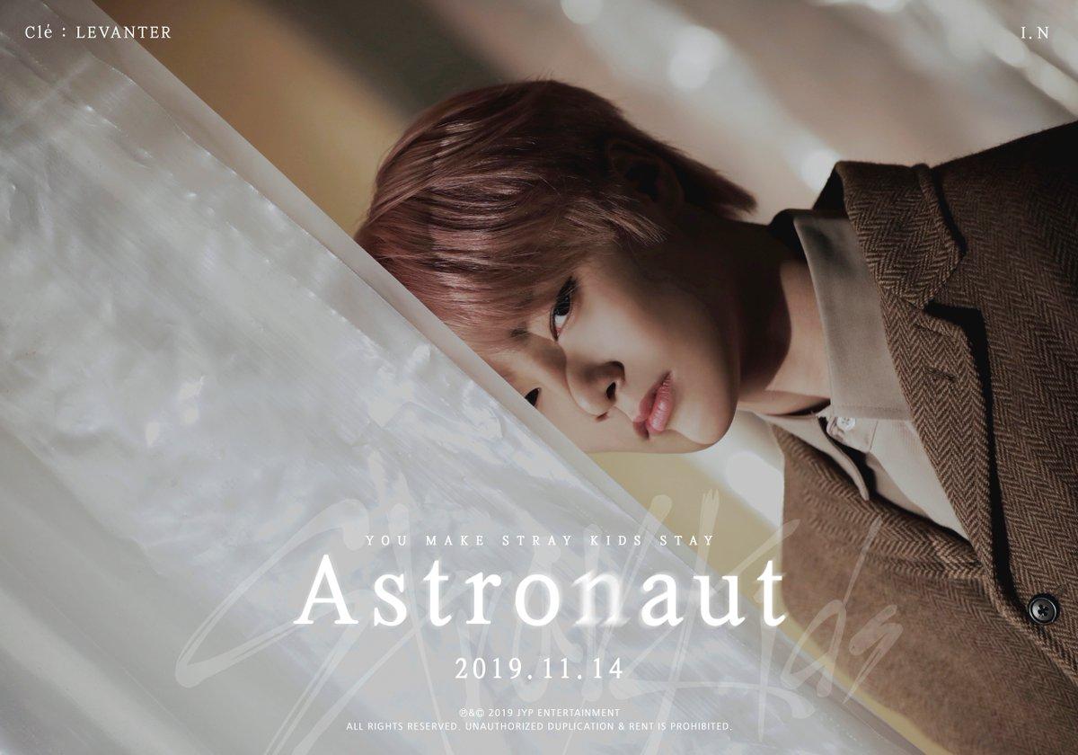 Stray Kids(스트레이 키즈) Astronaut TEASER IMAGE #아이엔 #I_N 2019.11.14 THU #StrayKids #스트레이키즈 #Clé_LEVANTER #Astronaut #YouMakeStrayKidsStay