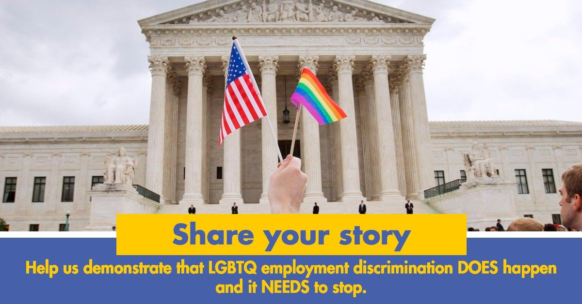 Have you witnessed or experienced discrimination of LGBTQ people at work? Your story matters. And we want to hear it. Share here:  #TitleVII #SCOTUS #LGBTQ #LGBT #employmentdiscrimination