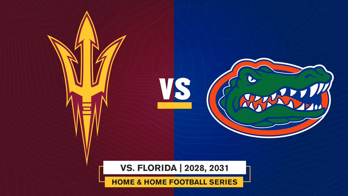 .@ASUFootball announces home & home series with Florida! 📍 Sept. 2028: Tempe 📍 Sept. 2031: Gainesville