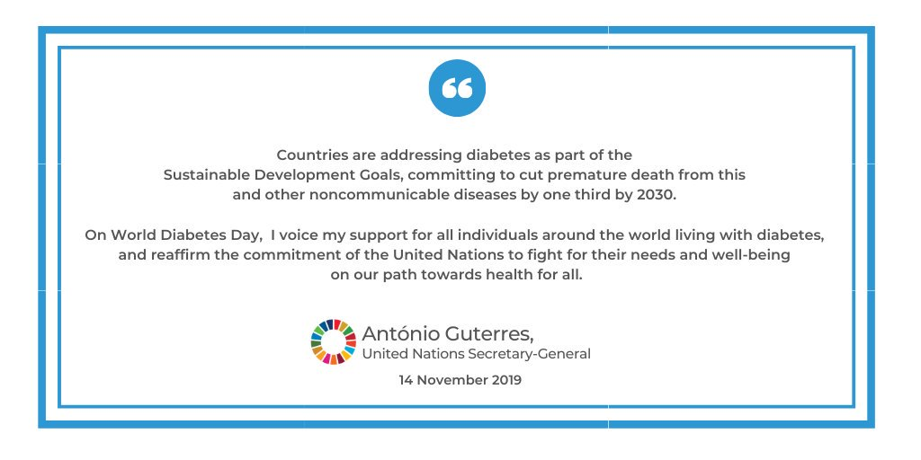 """""""Countries are addressing diabetes as part of the #GlobalGoals, committing to cut premature death from this & other noncommunicable diseases by 1/3 by 2030.""""On #WorldDiabetesDay, @antonioguterres stresses the importance of good health, voices support for those living w/ diabetes."""