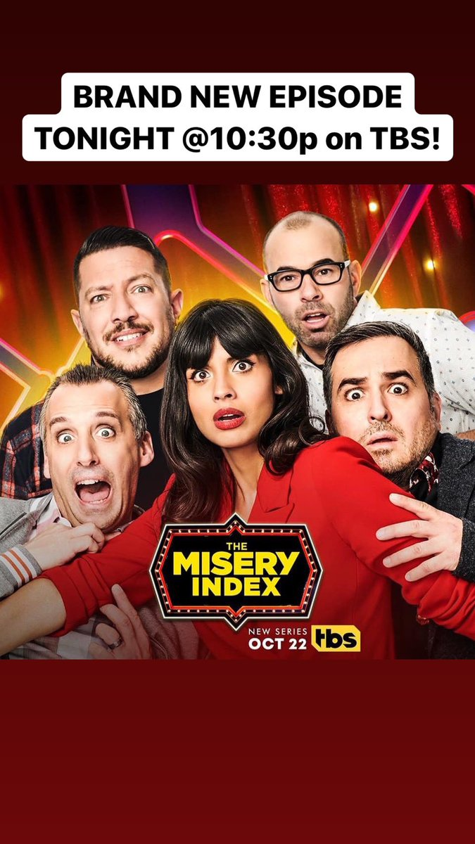 BRAND NEW episode of @MiseryIndexTBS tonight on @TBSNetwork at 10:30p EST starring the guys and I. You'll love tonight's episode - thanks for watching and reposting this message! @WarnerMediaGrp @truTVjokers @thetenderloins @truTV