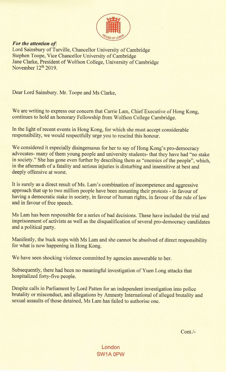Today 3 Parliamentarians - @hk_watch Patron Lord Alton, Baroness Bennett, co-chair of APPG for Hong Kong & Lib Dem Baroness Northover - have written to Cambridge University to call for withdrawal of Carrie Lams honorary fellowship #HongKong #StandWithHongKong #DemocracyForHK