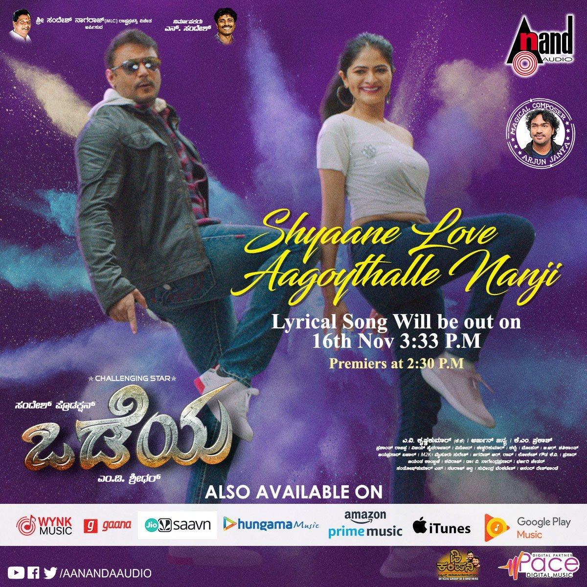 Kannada Movies On Twitter Challenging Star Darshan S Odeya Movie Shyaaneloveaagoythallenanji Lyrical Video Song Releasing On Nov 16th At 3 33pm Https T Co Qlfqoqsa7b Https T Co Urskwsdunr