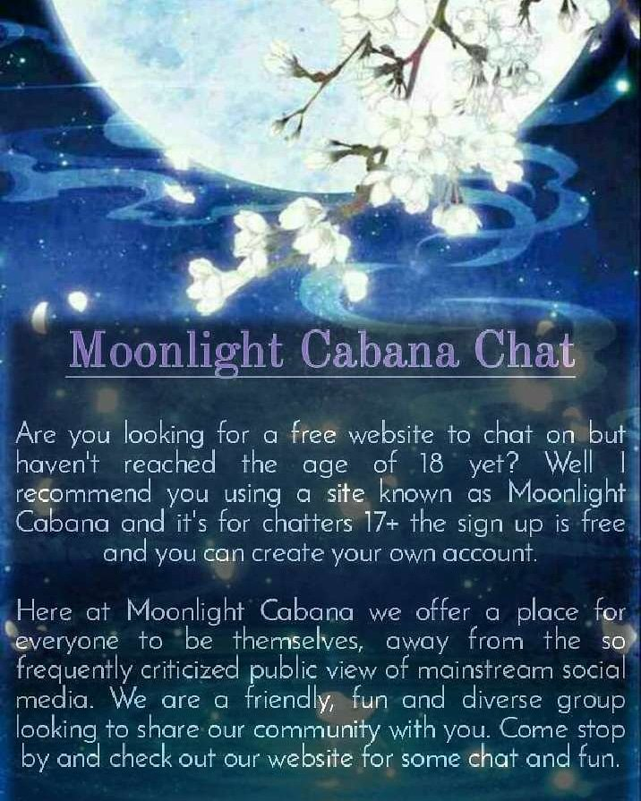 Here at Moonlight Cabana we offer a fun and friendly environment where you can fluently express your thoughts and opinions with others.  #MoonlightCabana #ChatWebsite #SignUp #Free #CreateYourAccount #SEVENTEENandUp #Vanilla  #Friendly #Fun #Diverse #Community