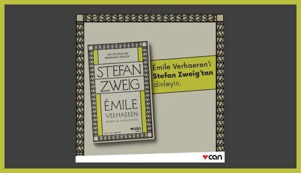 Stefan Zweig'ın Kaleminden Émile Verhaeren Biyografisi #CanYayınları @canyayinlari #İclalCankorel #yirminciyüzyıl #avrupalılık #edebiyatdostlukları #yaşamöyküsü #anı #biyografi #edebiyat #dostluk