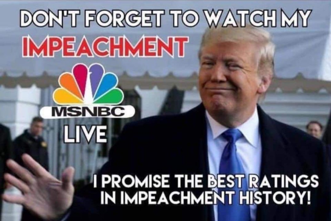 Trump did say his ratings would be yuge. Looks like he's finally right.  #ImpeachmentDay #Resist #Trump #1u #tcot #maga #kag #Impeach45 #ImpeachmentHearings #MorningJoe #ImpeachTrump<br>http://pic.twitter.com/1gTBrEWUDl