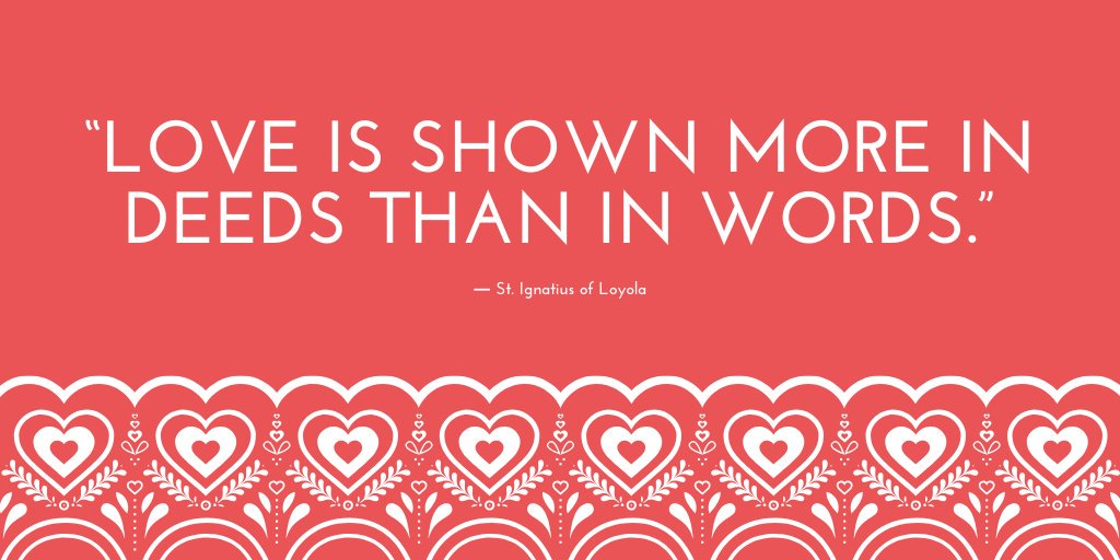 "test Twitter Media - ""Love is shown more in deeds than in words."" ― St. Ignatius of Loyola #WorldKindnessDay❤️ https://t.co/az1R11G9Nv"