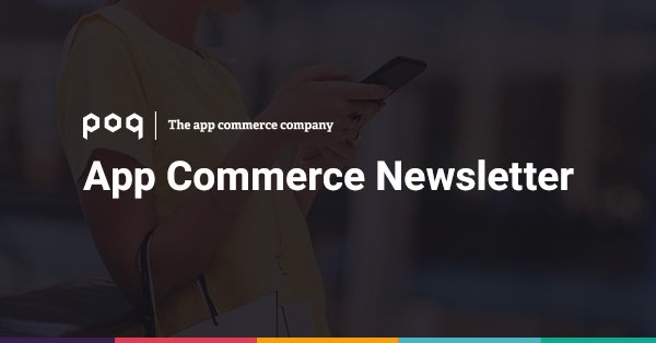 Keep up to date on the latest developments in the #shopping  channel that #engages  your #customers  the most. The #appcommerce  newsletter brings provides you with industry findings, research and news on everything retail #app  related:  http://bit.ly/2RKtNwD