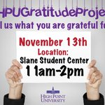 Don't miss out! TODAY from 11 a.m.-2 p.m. in Slane, the HPU family will be participating in the #HPUGratitudeProject and sharing what they're grateful for! Be sure to stop by, grab a sign, write what you're thankful for and snap a 📸! 💜 #HPU365