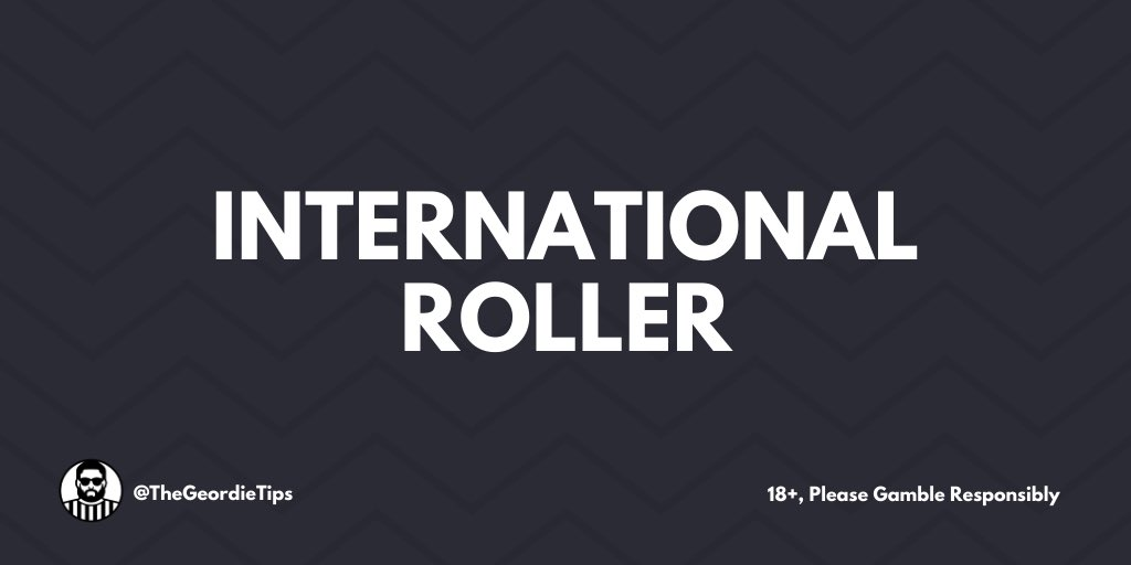 INTRODUCING... 🥁 THE INTERNATIONAL ROLLER! 🌍 ⏰ 6 Days 💣 6 Bets 💰 £10-£250 HIT ❤️ IF YOU'RE JOINING IN!