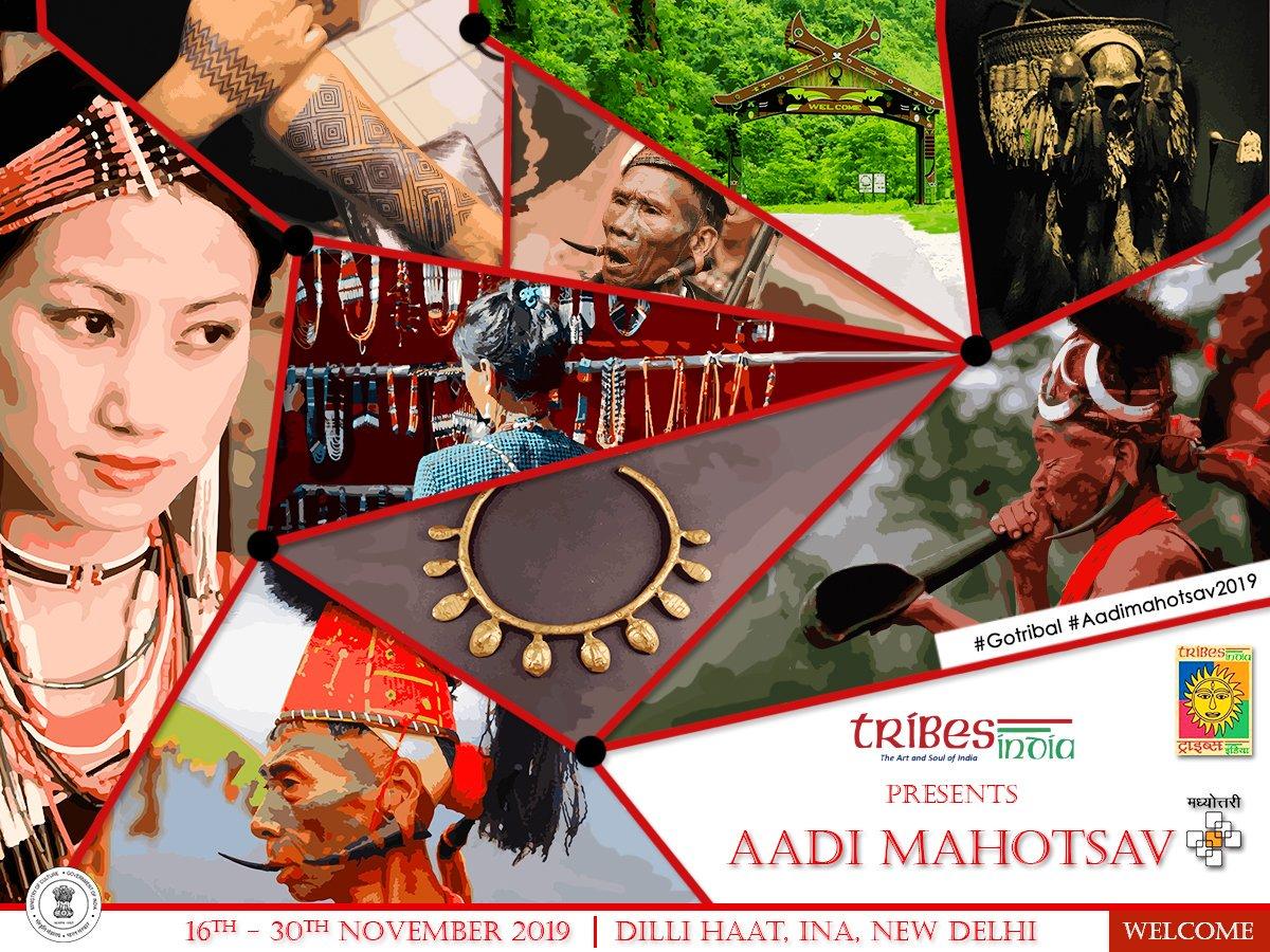 "Tribes India invites you to one of the biggest Tribal Arts and Handicraft Festivals ""Aadi Mahotsav 2019"" from 16th November to 30th November 2019 at Dilli Haat, INA, New Delhi.  #GoTribal #AadiMahotsav2019 #MakeinIndia #Trifed #VanDhan #PMVDY"