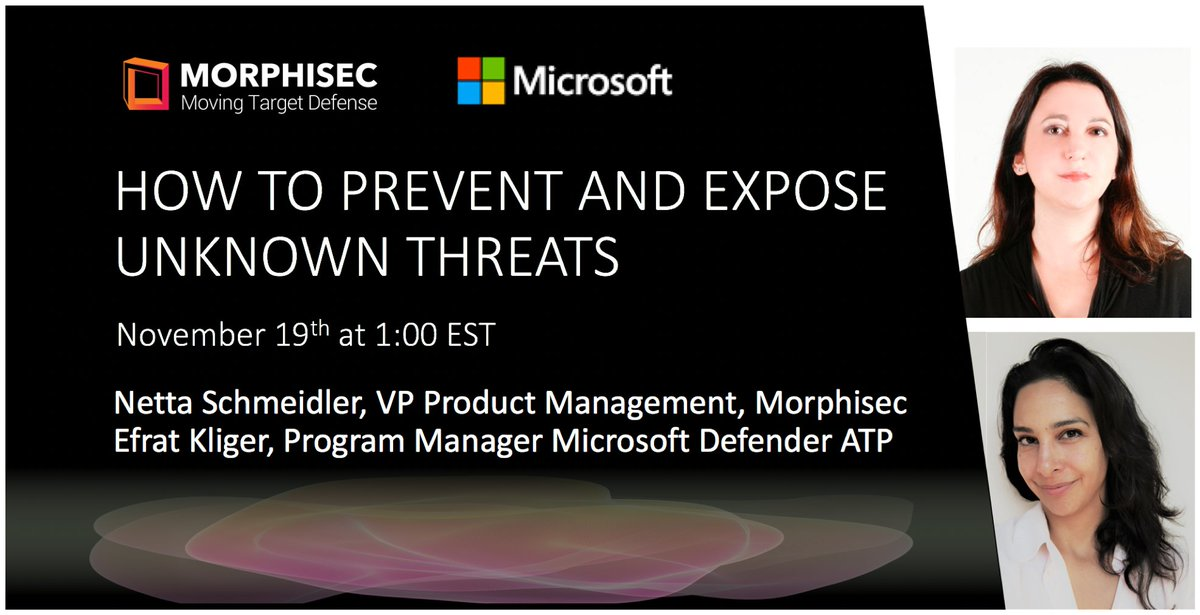 Join Microsoft and @morphisec for a webinar on November 19 at 1:00 PM ET and learn how Morphisec's Moving Target Defense integrates with #MicrosoftDefender ATP to fight unknown #cybersecurity threats: http://msft.it/6015TTQs7
