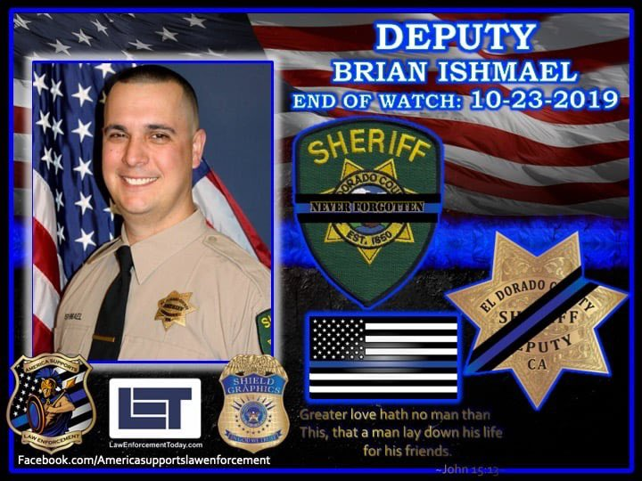 Our Thoughts & Prayers goes to our Blue Family of @ElDoradoSheriff ! Deputy Brian Ishmael is Never Forgotten! #ELDORADOCOUNTY #ELDORADOCOUNTYSHERIFF #CA #CALIFORNIA #EOW #LODD #ENDOFWATCH #NEVERFORGOTTEN #EDCSO #DEPUTY #RIP #HERO #OFFICERDOWN #INTHELINEOFDUTY