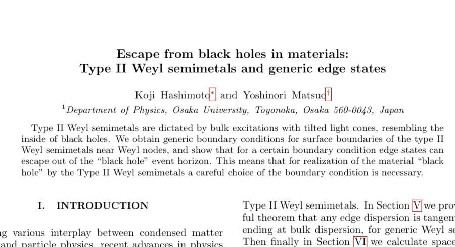 """論文出ました。素粒子論と物性の境界領域です。阪大の松尾善典さんとの共著。""""Escape from black holes in materials: Type II Weyl semimetals and generic edge states""""Koji Hashimoto, Yoshinori Matsuo"""