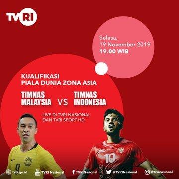 RT @SiaranBolaLivee: #TIMNASDAY #WCQ2022  MALAYSIA vs INDONESIA Selasa 19 Nov 2019 Jam 19.00 WIB TVRI LIVE https://t.co/AnHuYreK5D