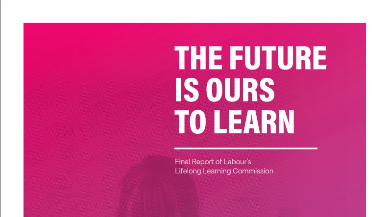 This @UKLabour commission report bit.ly/32C5PI9 considers the enormously important role of adult education - which to date has not had enough focus and will play a critical role in how we meet the skills demand and fulfil aspiration and social mobility. #LifelongLearning