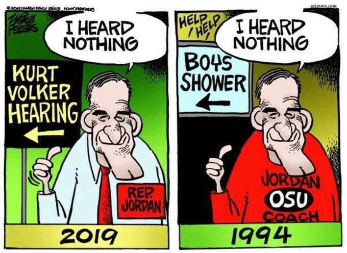 """@Ian56789 Jim Jordan who is referred to in Ohio as """"Gym Jordan"""" is the Sham and the Shame and is not credible. You covered up Sexual Abuse and Sexual Misconduct at Ohio State University. #ImpeachmentHearing #JimJordanLies"""