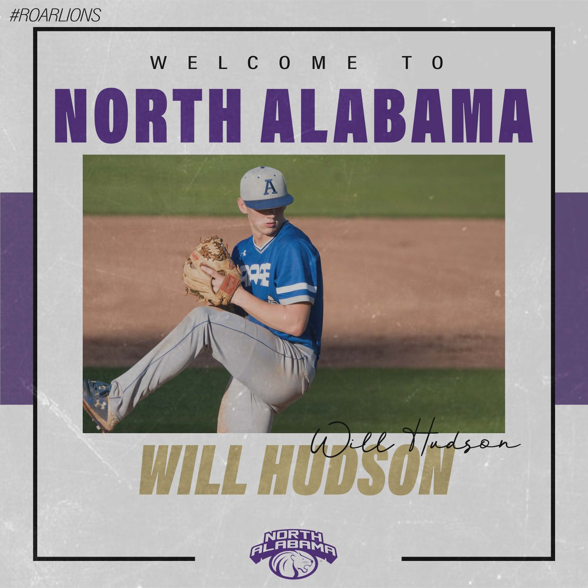 Please join us in Congratulating and Welcoming Will Hudson to the UNA Baseball Family!!!  Pos.                 RHP Hometown:     Arab, AL   HS:                  Arab High School  #RoarLions #RiseandRoar<br>http://pic.twitter.com/UkUI1zfvoU