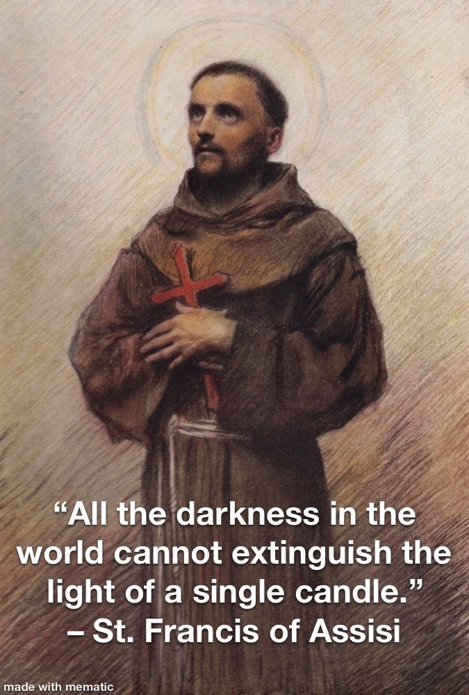 #stfrancis #christian #spiritday Light. Darkness has not understood it. 🙏🏻