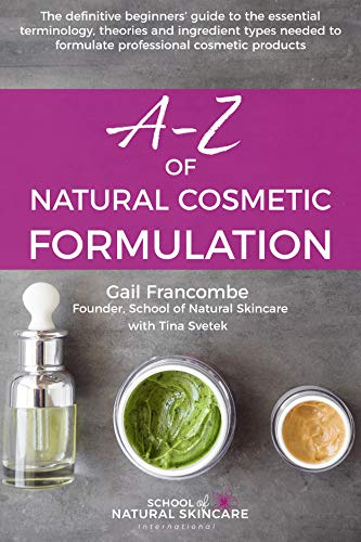 Pdf Download A Z Of Natural Cosmetic Formulation The Definitive Beg