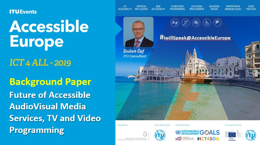 The image introduces the speaker at the Accessible Europe ICT4ALL and invites to read the background paper on Future of Accessible Audiovisual Media Services, TV and Video Programming