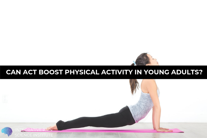 Can ACT boost physical activity in young adults?  https://buff.ly/2YkzN5D  #ReinventingPainCare #PT #physicaltherapy #physio #physiotherapist #psychologicallyinformedphysicaltherapy #ACT #acceptanceandcommitmenttherapy
