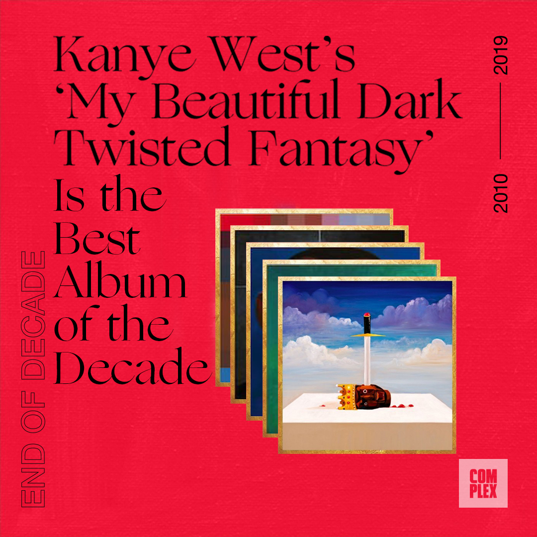 🏆 @KanyeWests My Beautiful Dark Twisted Fantasy is the Best Album of the Decade. Heres why: cmplx.co/w8YGAdD