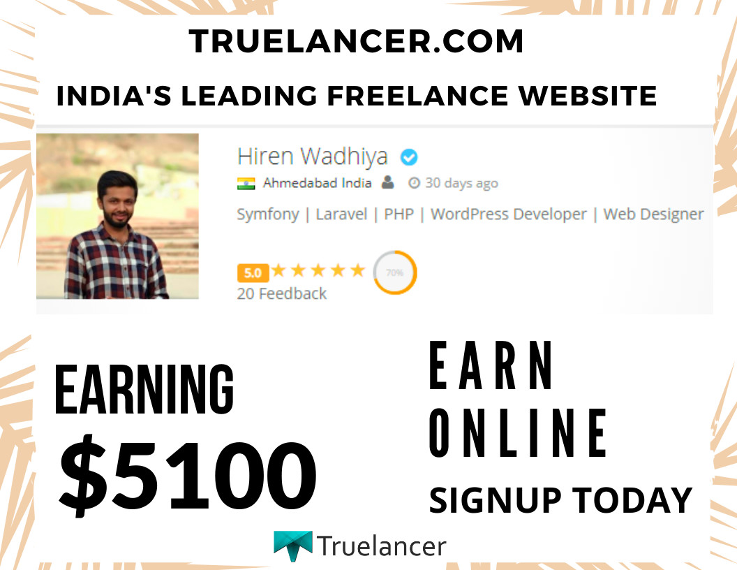 Truelancer On Twitter Successstory Hiren Wadhiya Is A Wp Developer Web Designer From Ahmedabad India And Earned 5100 Usd If You Too Are A Wp Developer Web Designer Looking To Earn Money