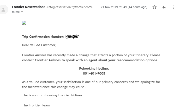 frontier airlines on twitter yesterday a technical problem generated an email to some customers stating their upcoming flight was cancelled this email was sent in error we sincerely apologize you may confirm frontier airlines on twitter