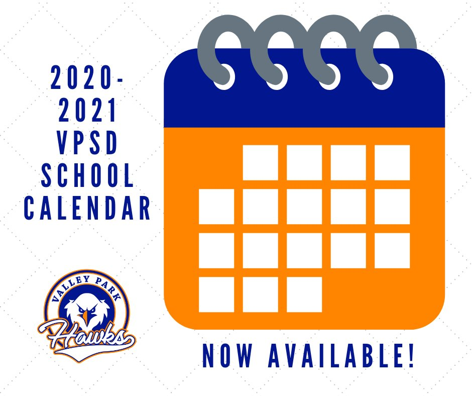 The 2020-2021 School Calendar is available! Go to vp.k12.mo.us/calendar to check it out! #VPpride #GoHawks