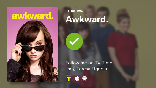 I just finished watching Awkward.! #tvtime  https:// tvtime.com/r/1drdx     <br>http://pic.twitter.com/K8dMMd5pIQ