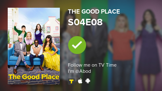 I've just watched episode S04E08 of The Good Place! #tvtime  https:// tvtime.com/r/1drgy     <br>http://pic.twitter.com/xcZeAaqItW