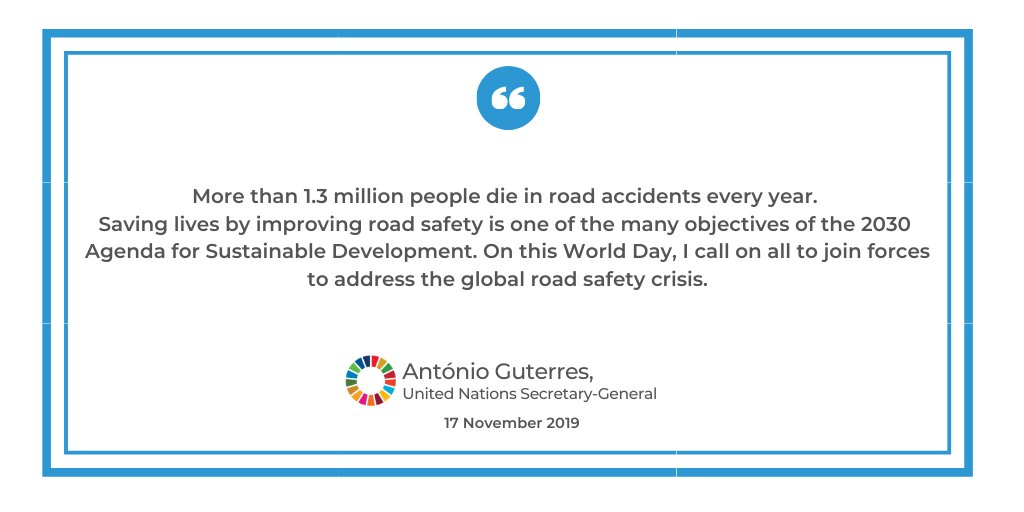 Saving lives by improving road safety is one of the many objectives of the #2030Agenda. I call on all to join forces to address the global road safety crisis. - @antonioguterres on the World Day of Remembrance for Road Traffic Victims un.org/en/events/traf…