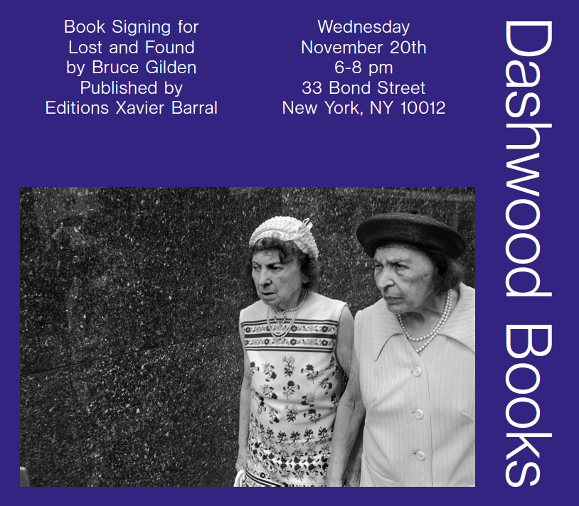 Please join us on Wednesday November 20th from 6-8pm for a book signing with Bruce Gilden: