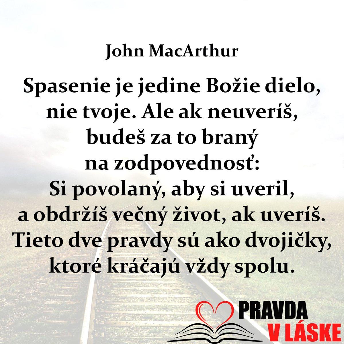 Spasenie je jedine Božie dielo, nie tvoje. Ale ak neuveríš, budeš za to braný na zodpovednosť: Si povolaný, aby si uveril, a obdržíš večný život, ak uveríš. Tieto dve pravdy sú ako dvojičky, ktoré kráčajú vždy spolu. John MacArthur pic.twitter.com/9bnjr2y11H