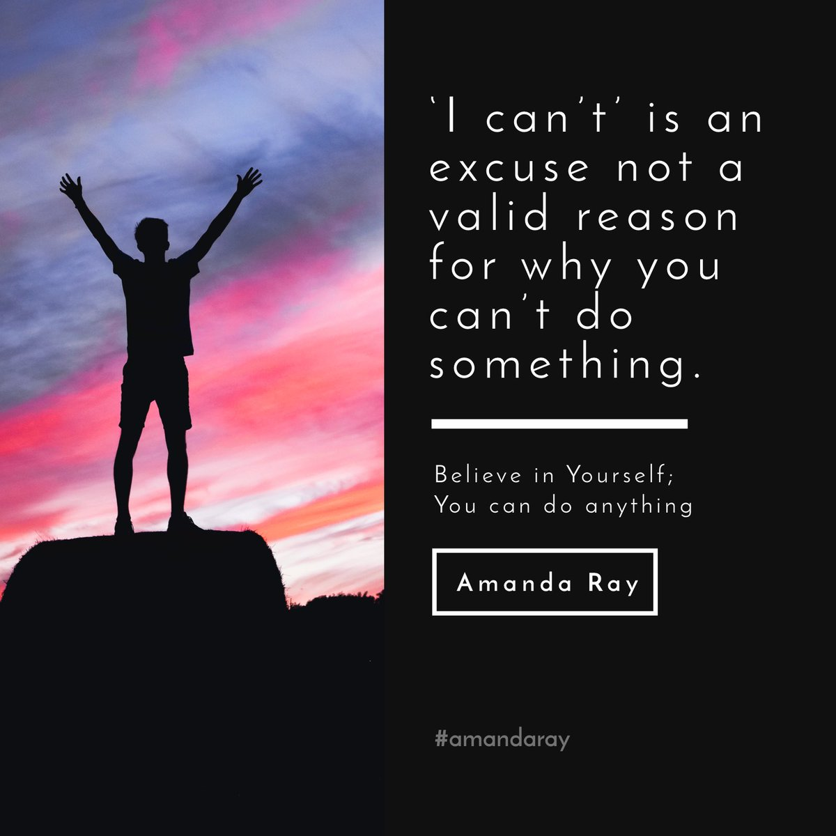 'I can't' is an excuse not a valid reason for why you can't do something. #amandaray #BelieveInYourself #SaturdayMotivation #MotivationalQuotes #quoteoftheday @NevilleGaunt @NeurozoInnovat1 @AdamRogers2030 @Inspireu2Action @stanleychen0402 @Miriam_McGuirk @fintanomahony