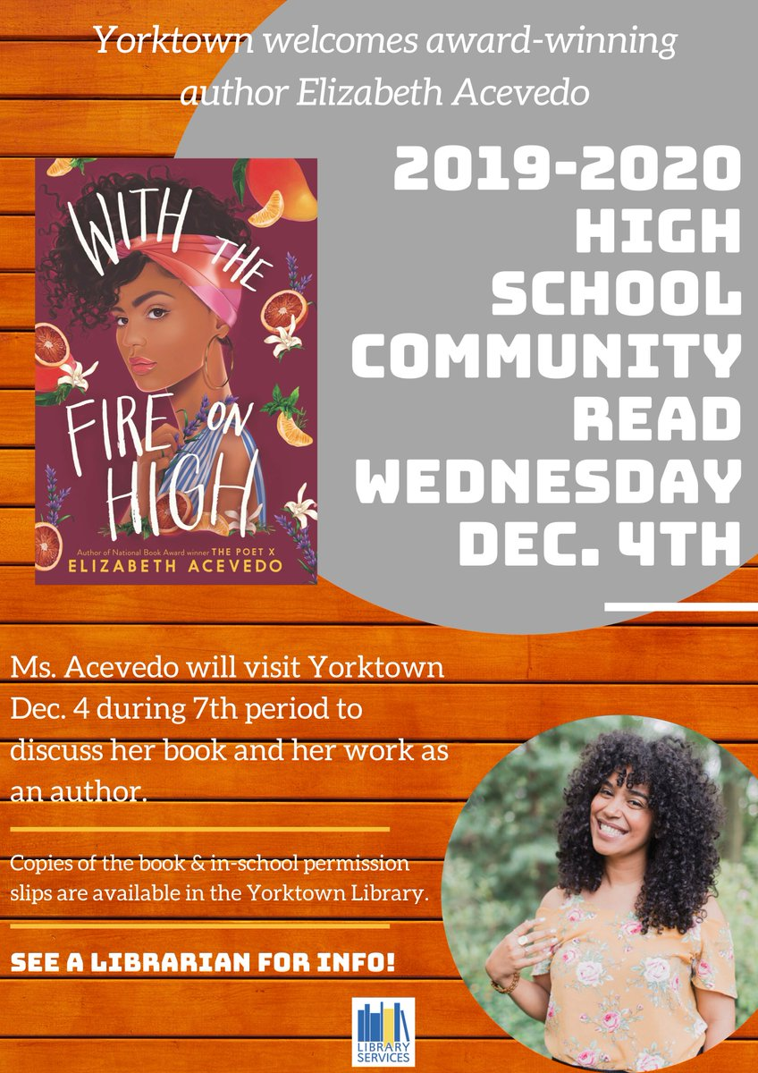 Wanna attend the <a target='_blank' href='http://twitter.com/YorktownHS'>@YorktownHS</a> Community Read? Come hear award-winning author Elizabeth Acevedo <a target='_blank' href='http://twitter.com/AcevedoWrites'>@AcevedoWrites</a> Wed Dec 4 during 7th block. See your English teacher or a librarian for info & an in-school field trip form...plus a FREE book! <a target='_blank' href='http://twitter.com/YorktownAPs'>@YorktownAPs</a> <a target='_blank' href='http://twitter.com/Principal_YHS'>@Principal_YHS</a> <a target='_blank' href='http://twitter.com/YorktownSentry'>@YorktownSentry</a> <a target='_blank' href='https://t.co/ODVI08hLVF'>https://t.co/ODVI08hLVF</a>