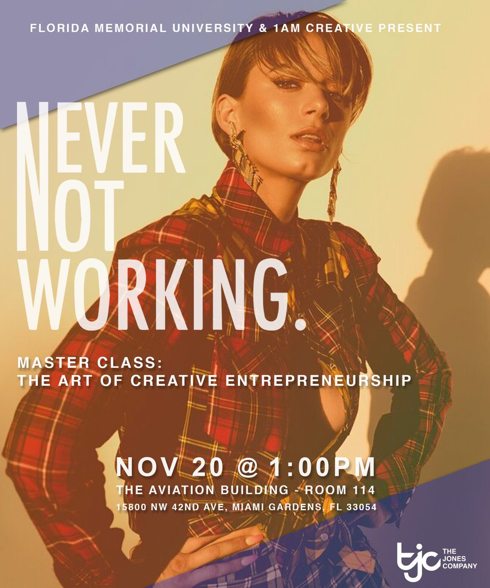 """Catch next weeks #NeverNotWorking Master Class at @FLMemorialUniv """"The Art Of Creative Entrepenuership"""" 1PM 📚"""