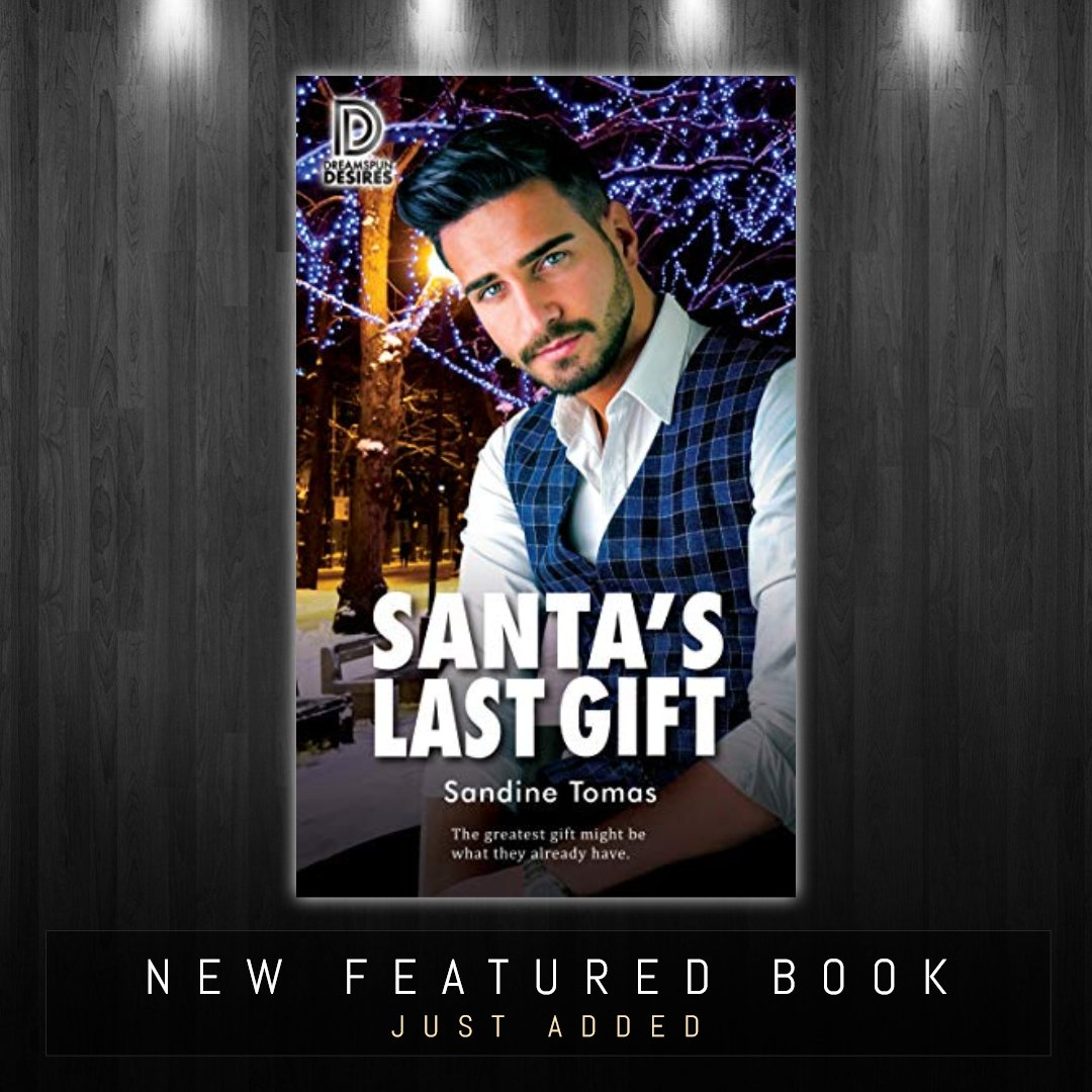 Just added a new #featured #book SANTA'S LAST GIFT (DREAMSPUN DESIRES BOOK 95) to our #blog @ https://bit.ly/37ckc9x😀👍#Kindle #GayRomance #Romance #Gay #Romantic #LoveStory #HolidayRomance #MMRomance #Christmas #HolidayFiction #LGBT #preorder #mustread #BookRecommendations #RT