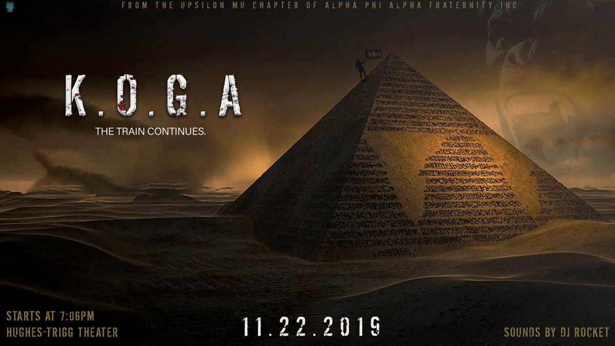 The Upsilon Mu chapter of Alpha Phi Alpha Fraternity, Inc. presents:   Fall '19 New Member Presentation - K.O.G.A.   Hughes-Trigg Theater, 7:06 pm  November 22nd, 2019 <br>http://pic.twitter.com/ubzXQG0NrH