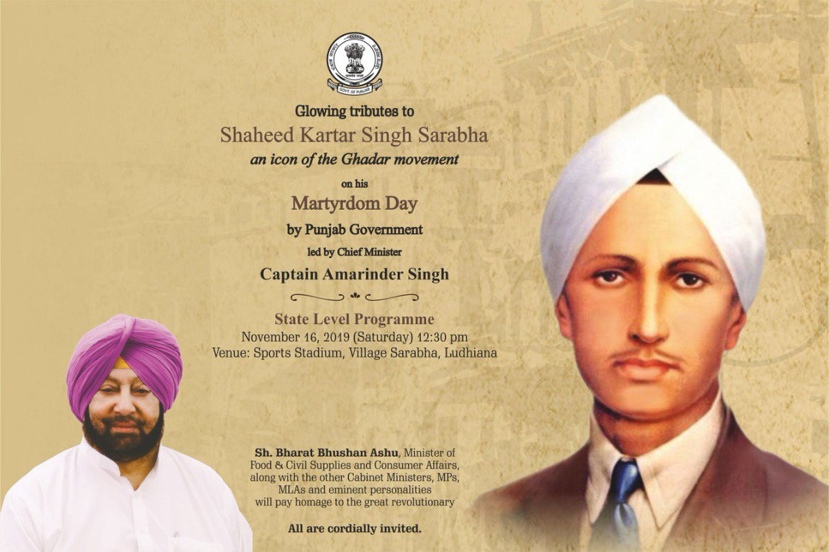 Glowing tributes to Shaheed Kartar Singh Sarabha an icon of the Ghadar Movement on his martyrdom day by Punjab Government led by Chief Minister Captain Amarinder Singh. #KartarSinghSarabha