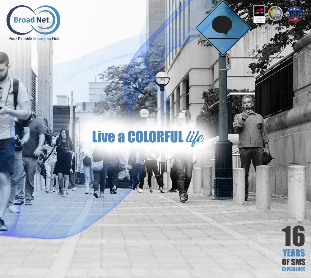 Live a COLORFUL life  Your Reliable Messaging Hub sales@broadnet.me Lebanon | UAE | UK | Italy | Malta | India | Egypt #weekend #sms #marketing #smsadvertising#bulksms #freeapi #digitalmarketing#saturday #smsmarketing #broadnettechnologies #broadnet<br>http://pic.twitter.com/VEHdsZflxY
