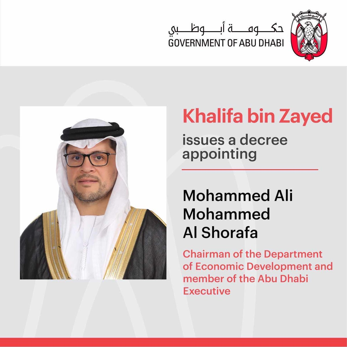 In his capacity as Ruler of Abu Dhabi, Sheikh Khalifa bin Zayed issues a decree appointing Mohammed Ali Al Shorafa Al Hammadi, as Chairman of the Department of Economic Development, and member of the Abu Dhabi Executive Council. https://t.co/T5ItL9ZmX8